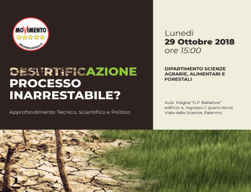 Desertificazione: processo inarrestabile? Approfondimento tecnico, scientifico e politico